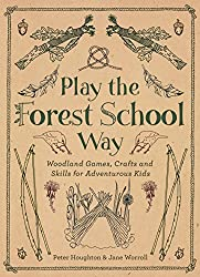 Get PLAY THE FOREST SCHOOL WAY (AFFILIATE)