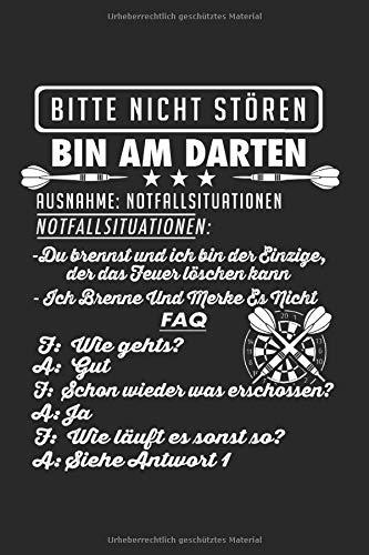 Bitte Nicht Stören Bin Am Darten: Dart & Darts Notizbuch 6\'x9\' Dartpfeil Geschenk für Darter & Dartpfeile