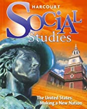 Harcourt Social Studies: Student Edition Grade 5 Us: Making a New Nation 2010