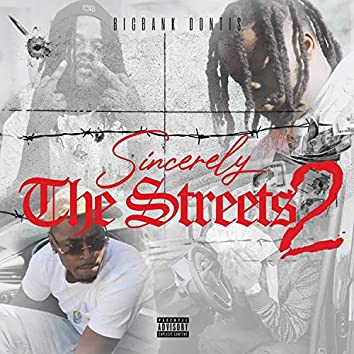 Sincerely the Streets 2
