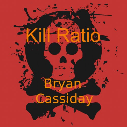 Kill Ratio: Chad Halverson, Book 4 Titelbild