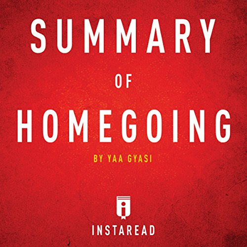 Summary of Homegoing by Yaa Gyasi | Includes Analysis cover art
