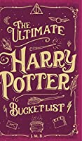 The Ultimate Harry Potter Bucket List