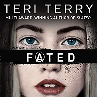 Fated                   By:                                                                                                                                 Teri Terry                               Narrated by:                                                                                                                                 Kathryn Drysdale,                                                                                        Laura Aikman                      Length: 10 hrs and 18 mins     4 ratings     Overall 5.0