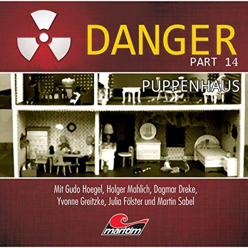 Puppenhaus: Danger 14
