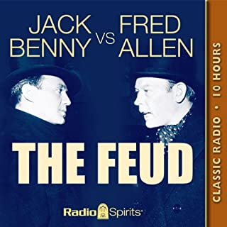Jack Benny vs. Fred Allen: The Feud                   By:                                                                                                                                 Jack Benny,                                                                                        Fred Allen                               Narrated by:                                                                                                                                 Jack Benny,                                                                                        Fred Allen,                                                                                        Portland Hoffa,                   and others                 Length: 10 hrs and 40 mins     28 ratings     Overall 4.3