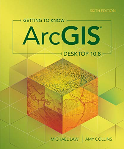 Getting to Know ArcGIS Desktop 10.8 (English Edition)