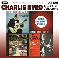 4 Classic Ablums Plus by CHARLIE BYRD