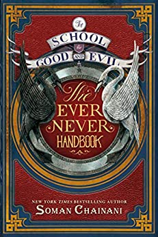The School for Good and Evil: The Ever Never Handbook by [Soman Chainani, Michael Blank]