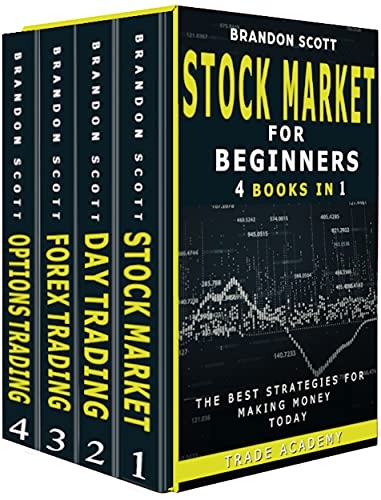 Stock Market Investing for Beginner: Stock Market - Day Trading - Forex Trading - Options Trading - The Best Strategies for Making Money Today. (English Edition)