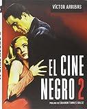 El Cine Negro 2 (GENEROS CINEMATOGRAFICOS)...