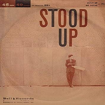 Stood Up