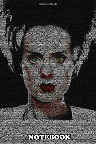 Notebook: The Bride Of Frankenstein A Typographic Portrait Of Th , Journal for Writing, College Ruled Size 6