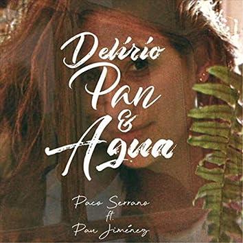 Delirio Pan y Agua (feat. Pau Jiménez)