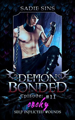 Cocky Self Inflicted Wounds: A Gay Monster Harem Series (Demon Bonded Book 11)