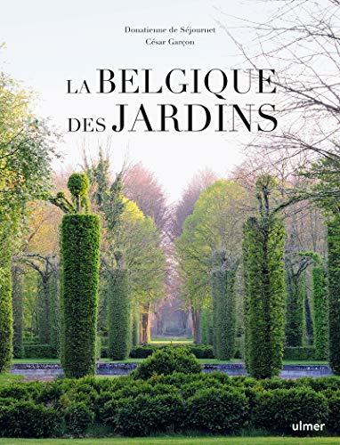 La Belgique des Jardins
