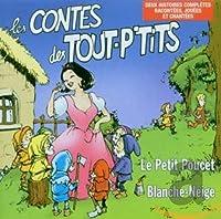 Blanche Neige/ Le Petit Poucet