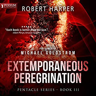 Extemporaneous Peregrination     Pentacle, Book 3              By:                                                                                                                                 Robert Harper                               Narrated by:                                                                                                                                 Michael Goldstrom                      Length: 9 hrs and 25 mins     40 ratings     Overall 4.1