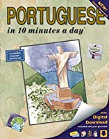 PORTUGUESE in 10 minutes a day: Language course for beginning and advanced study. Includes Workbook, Flash Cards, Sticky Labels, Menu Guide, Software and Glossary. Grammar. Bilingual Books, Inc. (Publisher)