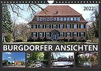 BURGDORFER ANSICHTEN (Wandkalender 2022 DIN A4 quer): Ansichten einer Stadt (Monatskalender, 14 Seiten )