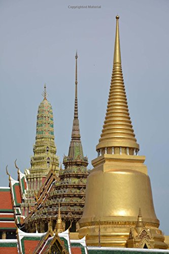 A View of the Temple of the Emerald Buddha Thailand Journal: 150 Page Lined Notebook/Diary