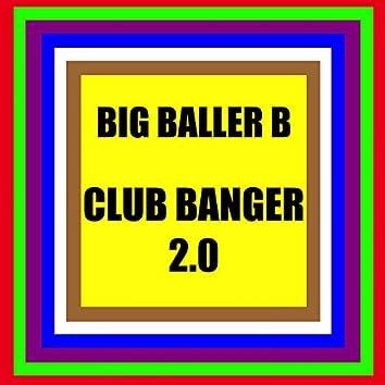 Club Banger 2.0