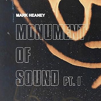 Monument of Sound, Pt. 1