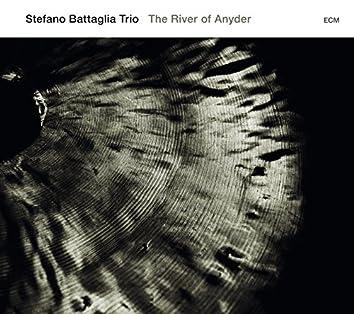 Stefano Battaglia Trio: The River Of Anyder