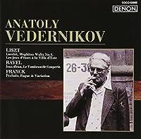 LISZT: LORELEI/MEPHISTO WALTZ NO.1 by ANATOLY VEDERNIKOV (2005-05-25)