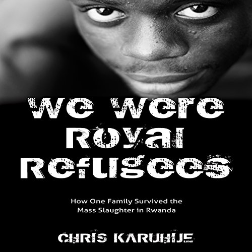 We Were Royal Refugees audiobook cover art
