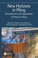New Horizons in Piling: Development and Application of Press-in Piling