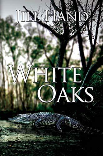 Book: White Oaks by Jill Hand