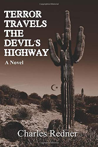 Terror Travels the Devil's Highway