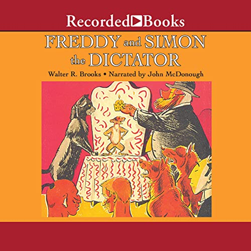 Freddy and Simon the Dictator Audiobook By Walter Brooks cover art
