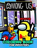 Among Us Coloring Book: Great Among Us Coloring Books For Adults, Tweens