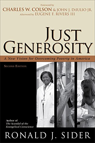 Just Generosity: A New Vision for Overcoming Poverty in America (English Edition)