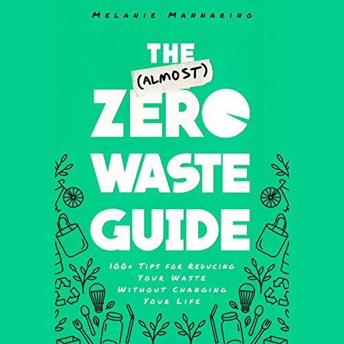 The (Almost) Zero-Waste Guide cover art