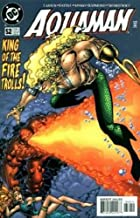 """""""Same As it Never Was!"""" (Aquaman, Issue #52)"""