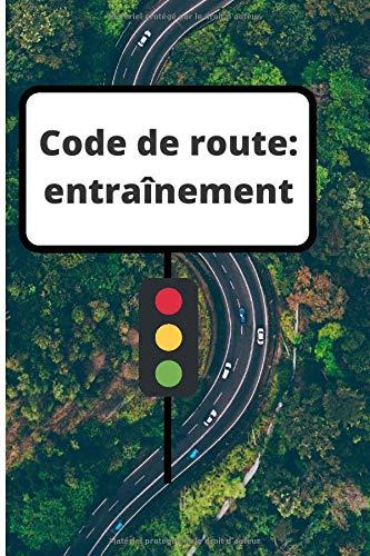Code de route: entraînement: Le livre permet de noter ses résultats dans le cahier.