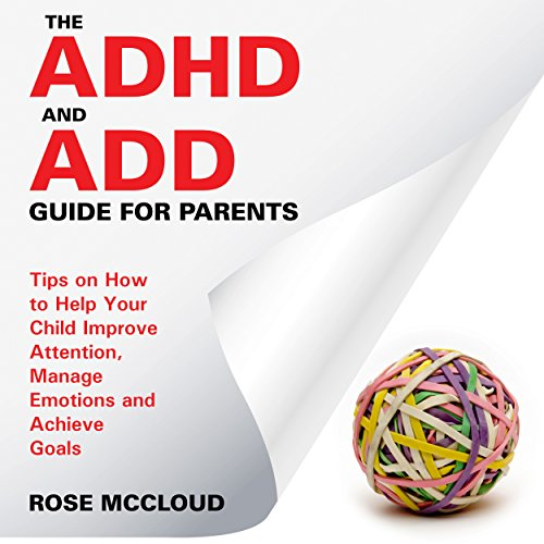 The ADHD and ADD Guide for Parents audiobook cover art