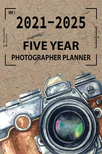 2021-2025 Five Year Photographer Planner: 60 month photography planner, photoshoot appointment organizer, agenda schedule, client business planner ... size, Minimal kraft with camera drawing cover