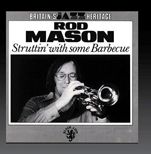 Struttin' with Some Barbecue [Audio CD] Rod Mason
