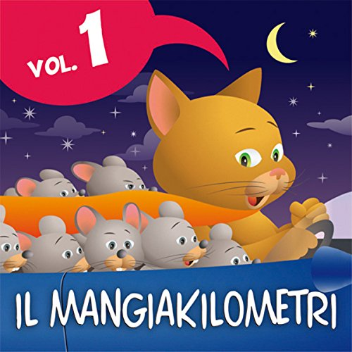 Le fiabe del Mangiakilometri Vol.1 audiobook cover art