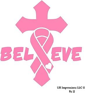 UR Impressions Pnk Breast Cancer Awareness Ribbon Cross Crucifix - Believe Decal Vinyl Sticker Graphics for Car Truck SUV Van Wall Window Laptop Tablet|Pink|6.3 X 5.5 Inch|JJURI024