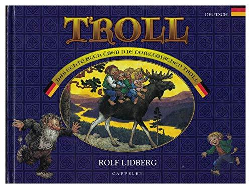 Troll - Das echte Buch über die norwegischen Troll.