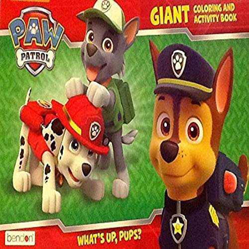 Nickelodeon Paw Patrol What's Up, Pups? ~ Oversized Giant Coloring & Activity Book ~ Games Mazes Puzzles 16 X 11 24 Pages