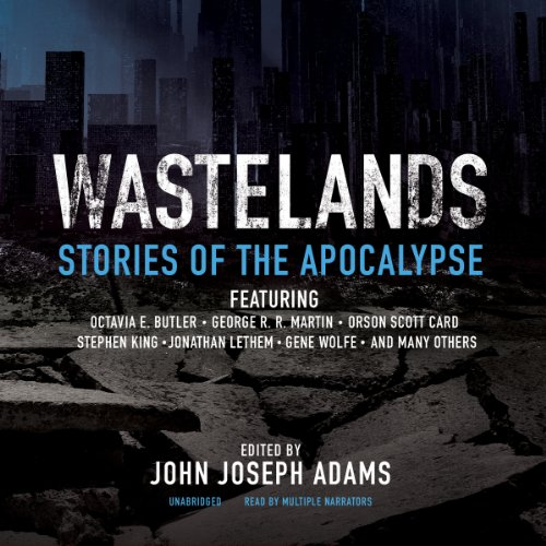 Wastelands     Stories of the Apocalypse              Written by:                                                                                                                                 John Joseph Adams                               Narrated by:                                                                                                                                 Susan Hanfield,                                                                                        J. Paul Boehmer,                                                                                        Gabrielle de Cuir,                   and others                 Length: 16 hrs and 59 mins     1 rating     Overall 4.0