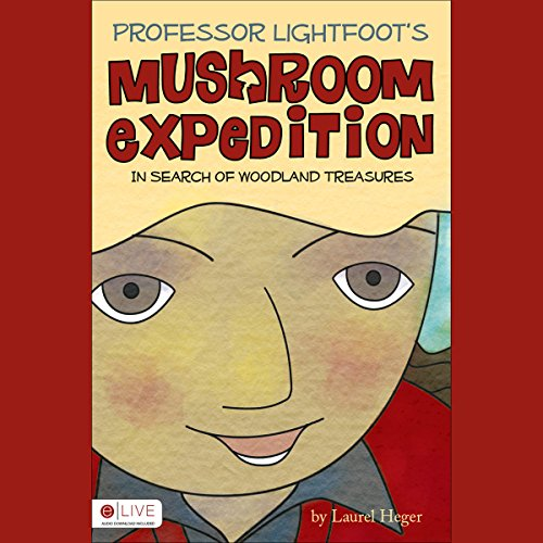 Professor Lightfoot's Mushroom Expedition audiobook cover art