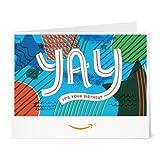 Amazon Gift Card - Print - Yay It's Your Birthday...