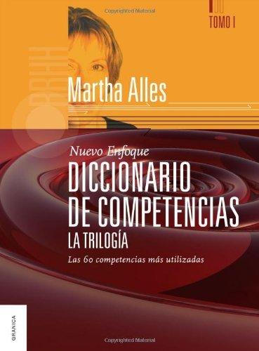 Diccionario de Competencias. La Trilogía. Tomo 1 (Spanish Edition)